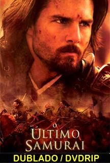 Assistir O Último Samurai  Dublado (2004)