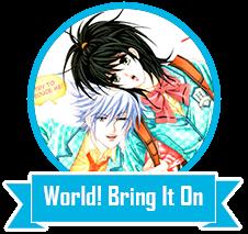 http://mundo-otaku-scans.blogspot.com.br/2015/06/world-bring-it-on.html