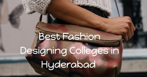 Best Fashion Designing Colleges In Hyderabad