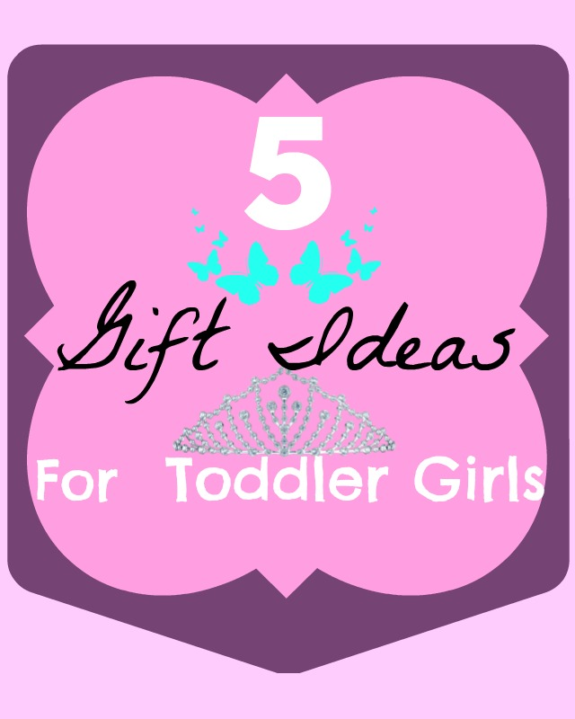 5 Long Distance Gift Ideas for Toddler Girls
