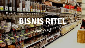 Pengertian Bisnis Ritel dan Jenis-jenisnya
