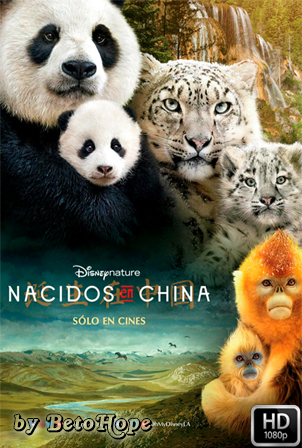 Nacidos En China [1080p] [Latino-Ingles] [MEGA]