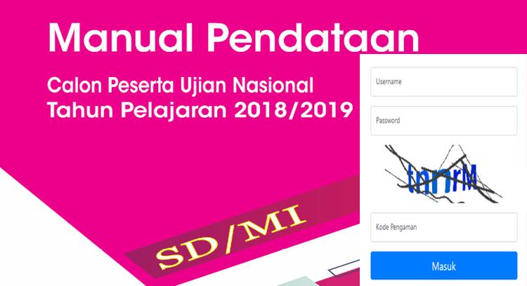Pendataan Calon Peserta Ujian Nasional Jenjang SD Tahun Pelajaran 2018/2019