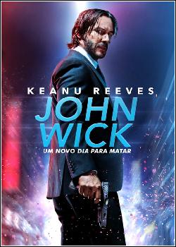 John Wick: Um Novo Dia Para Matar Dublado