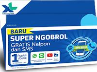 XL Super Ngobrol Baru. Gratis Nelpon dan Gratis Nonton Sepuasnya