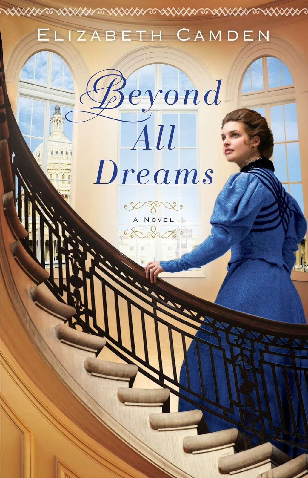 Beyond All Dreams Elizabeth Camden