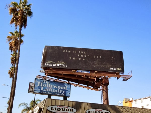 True Detective Man is the cruelest animal billboard