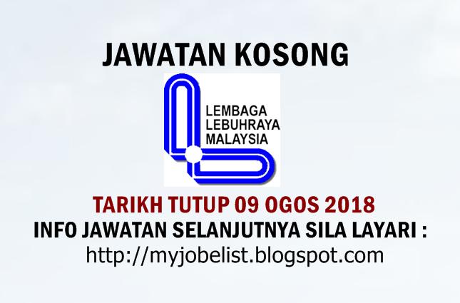 Jawatan Kosong Lembaga Lebuhraya Malaysia (LLM) Ogos 2018