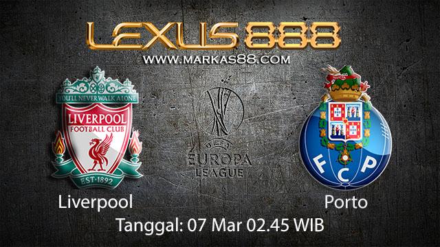 BOLA88 - PREDIKSI TARUHAN BOLA LIVERPOOL VS PORTO 7 MARET 2018 ( UEFA CHAMPION LEAGUE )