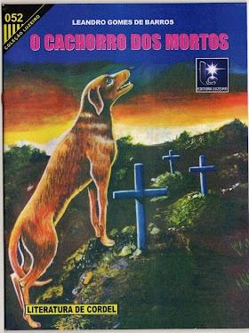 História do Cachorro dos Mortos - Leandro Gomes de Barros