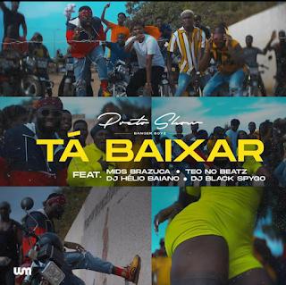 Preto Show - Ta Baixar (feat Mr Brazuca) [Download]