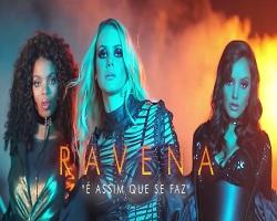 Ravena lança clipe do seu primeiro hit