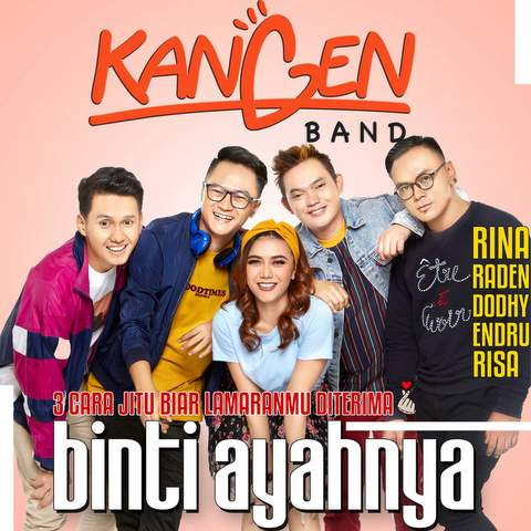 Lirik Lagu Kangen Band - Binti Ayahnya Terbaru