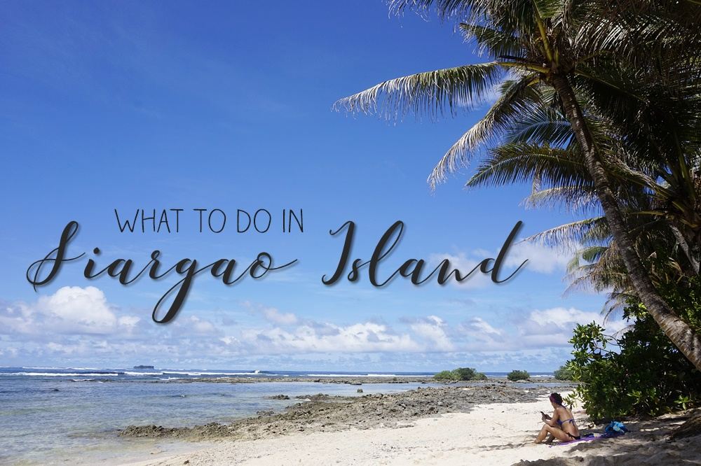 Things To Do When in Siargao