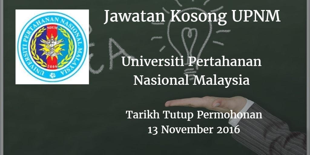 Jawatan Kosong UPNM 13 November 2016