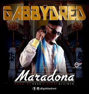 : GABBYDRED – MARADONA (PROD BY SESS