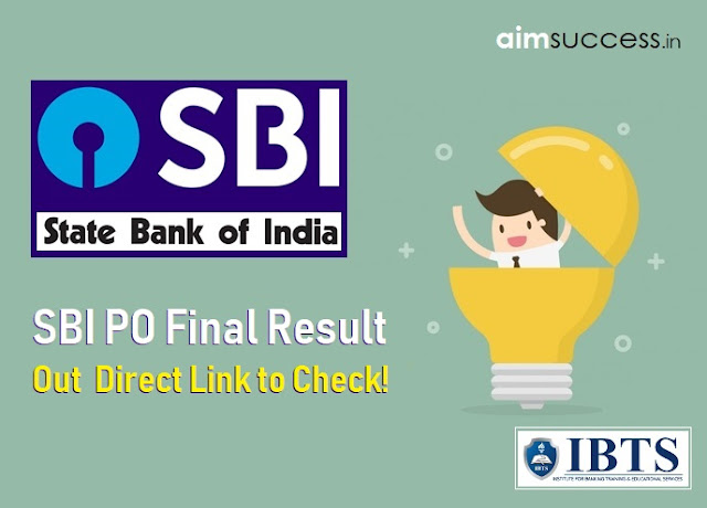 Final SBI PO Result 2018 Declared – Direct Link to Check!