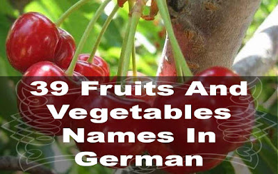39 fruits and vegetables names in german