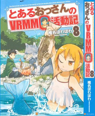 [Novel] とあるおっさんのVRMMO活動記 第01-09巻 [To Aru Ossan no VRMMO Katsudoki Vol 01-09] RAW ZIP RAR DOWNLOAD