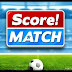 Download Score Match  ( Android / iOS ) By First Touch Games