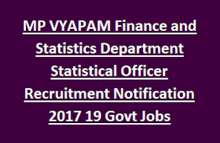 MP VYAPAM Finance and Statistics Department Statistical Officer Recruitment Notification 2017 19 Govt Jobs