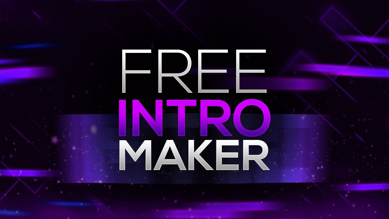 Create Video Intro Online Pain Free Maker