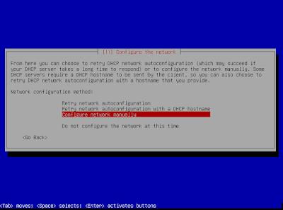 Jika jaringan anda yang dari eth0 bersifat static maka akan gagal pada konfigurasi otomatis, tenang kita akan mengkonfigurasi secara static (Sesuaikan jaringan anda) pilih Configure network manually
