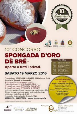 Spongada d'oro dè Brè e Fiera della Spongada il 19 e 20 Marzo Breno (BS)