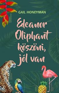 https://moly.hu/konyvek/gail-honeyman-eleanor-oliphant-koszoni-jol-van