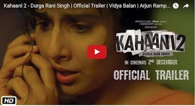 Kahaani 2 - Durga Rani Singh  Official Trailer  Vidya Balan  Arjun Rampal