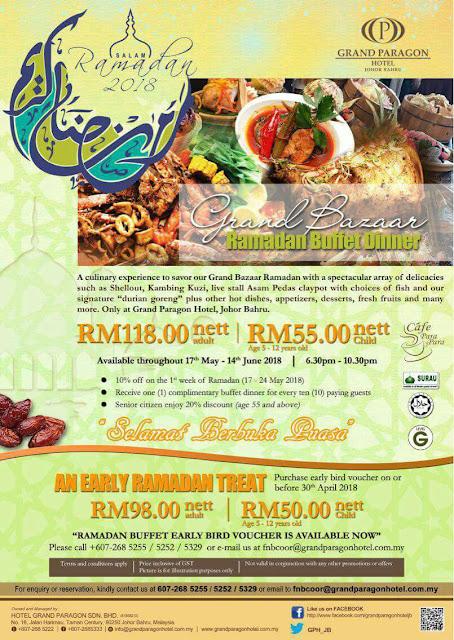 Buffet Ramadhan 2018 grand Paragon Johor Bahru