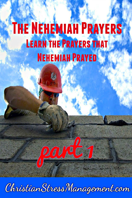 The Nehemiah Prayers