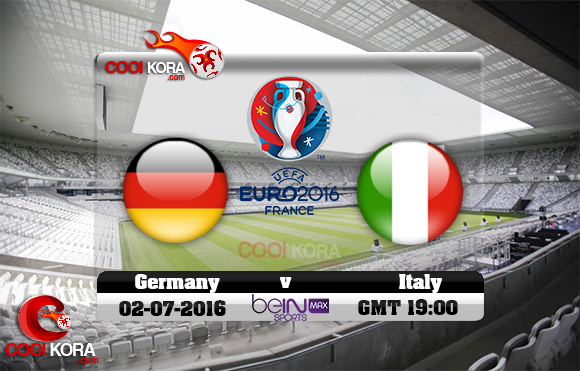 مشاهدة مباراة ألمانيا وإيطاليا اليوم 2-7-2016 بي أن ماكس يورو 2016