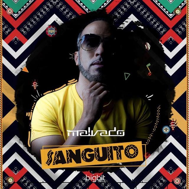 DJ Malvado - Sanguito