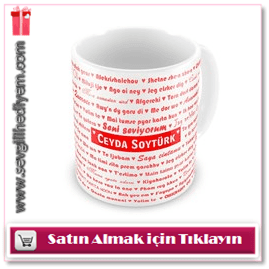 100 Dilde Seni Seviyorum Kupa Bardak