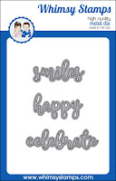 https://whimsystamps.com/collections/word-and-alphabet-dies/products/word-dies-set-smiles-happy-and-celebrate