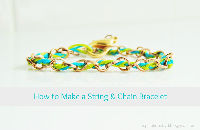 How to Make a String and Chain Bracelet