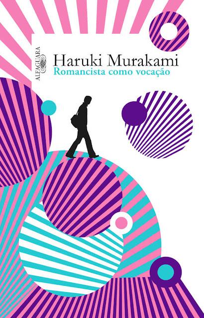 Romancista como Vocação Haruki Murakami