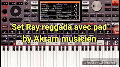 Set Ray reggada avec pad org2019 by akram musicien 46.77 MB