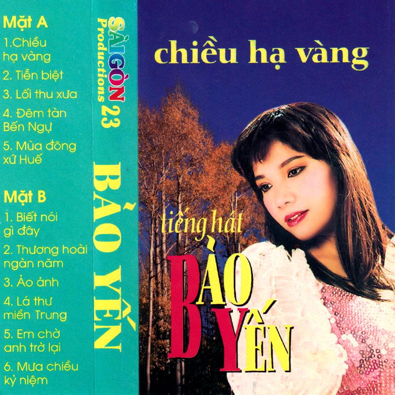 Tape Sai Gòn 23 - Bảo Yến - Chiều Hạ Vàng (WAV)
