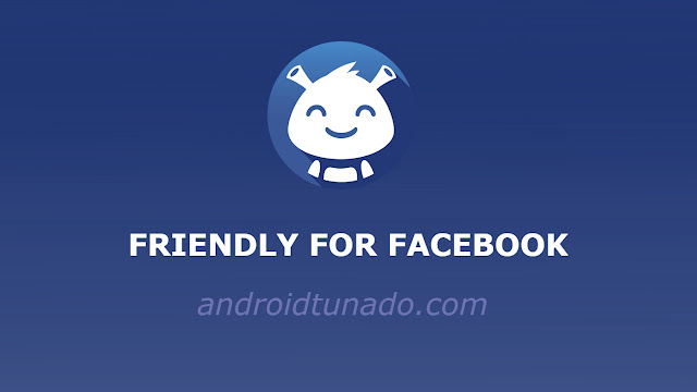 Friendly for Facebook PRO v2.0.09 APK