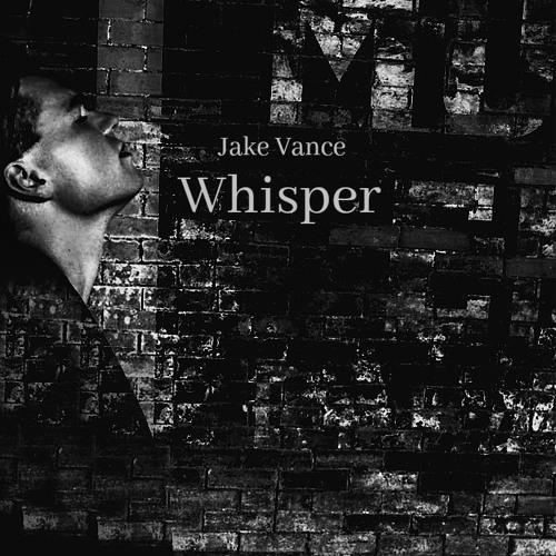Jake Vance Unveils New Single 'Whisper'