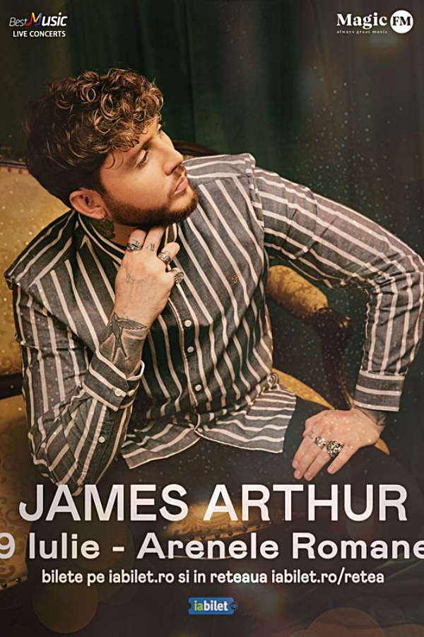 JAMES ARTHUR I BUCURESTI