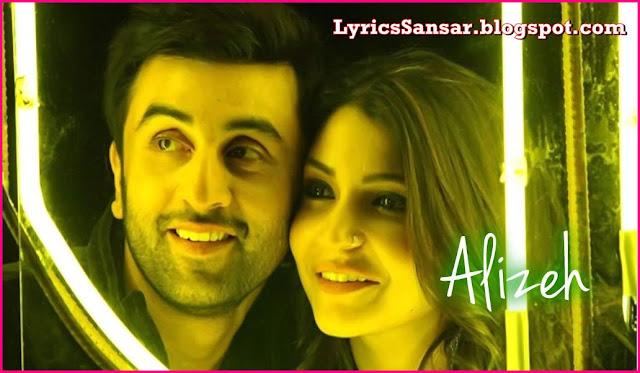 ALIZEH : Ae Dil Hai Mushkil   Ranbir Kapoor & Anushka Sharma