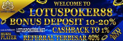 Lotuspoker88 poker Online bonus deposit bank bca bri mandiri bni danamon