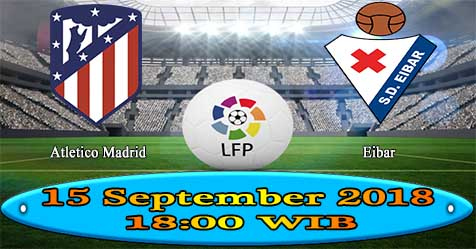 Prediksi Bola855 Atletico Madrid vs Eibar 15 September 2018