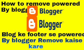 Footer Se Powered By Blogger kaise remove kare - Logo