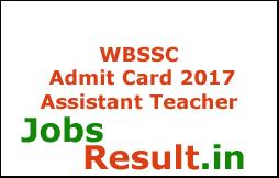 WBSSC Admit Card 2017 Assistant Teacher