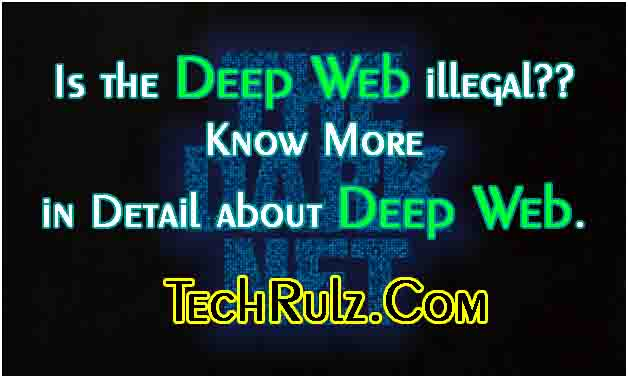 Is the Deep Web illegal??