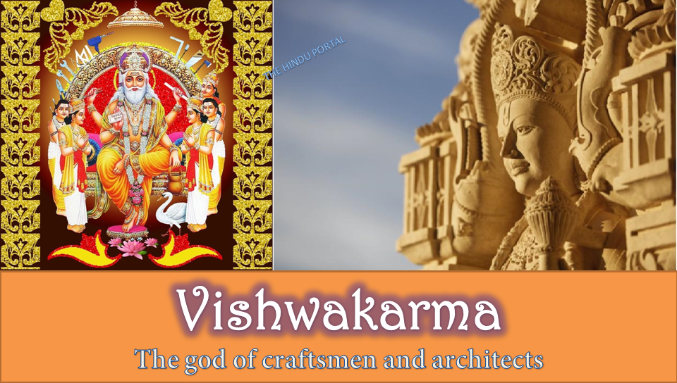 Vishwakarma - The god of craftsmen and architects